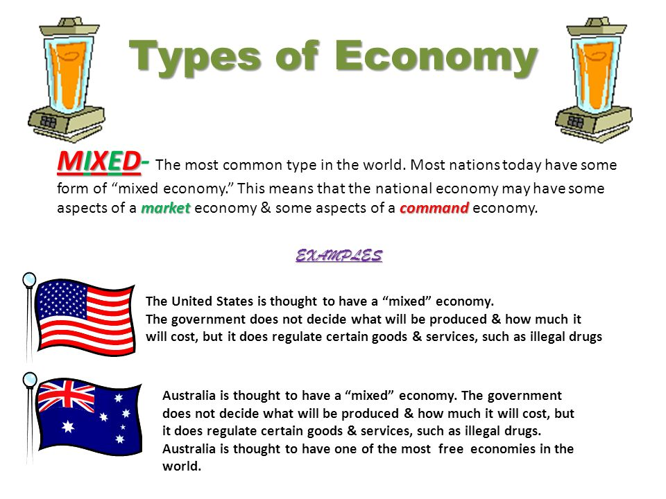 types of economies Type of economic systems this handout shows some basic differences between capitalism, socialism, communism, and fascism factors of production.