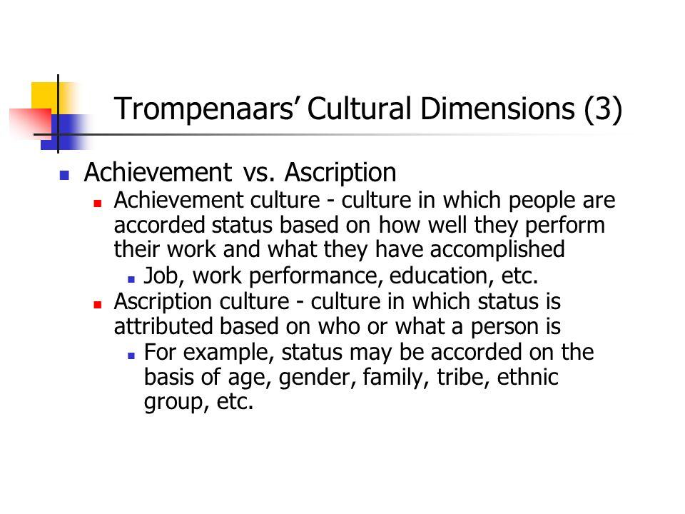 Trompenaars' Cultural Dimensions (3)