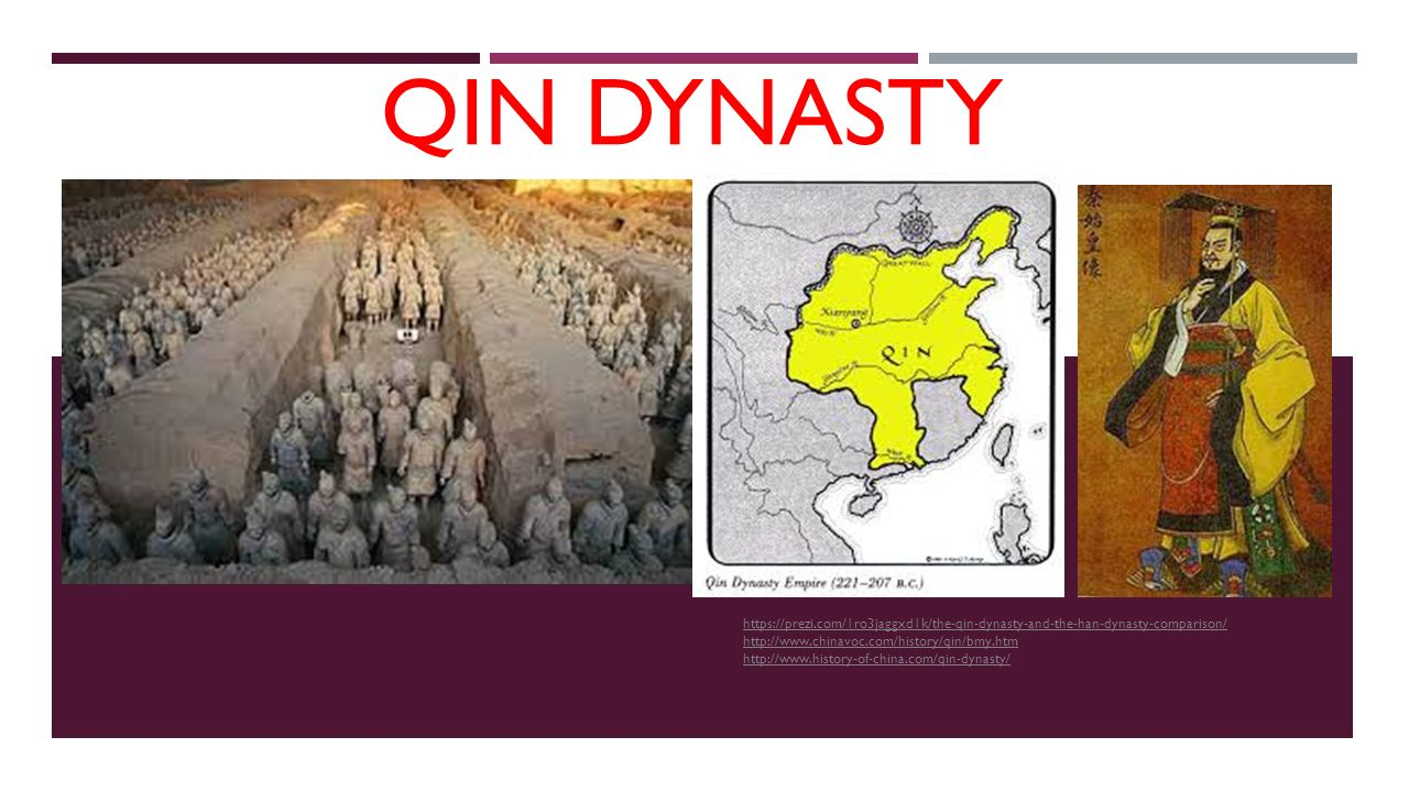 Qin Dynasty https://prezi.com/1ro3jaggxd1k/the-qin-dynasty-and-the ...