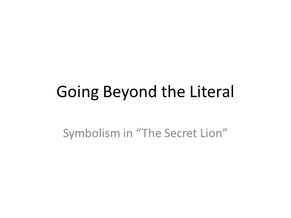 Symbolism In The Secret Lion A Short Story By Alberto Rios Custom