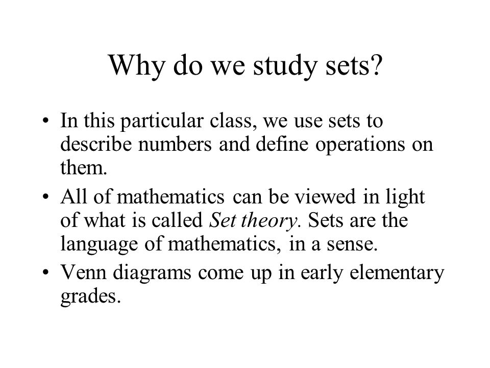 soft question - Why do we need to learn Set Theory ...