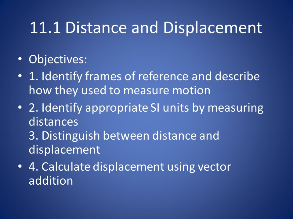11.1 Distance and Displacement