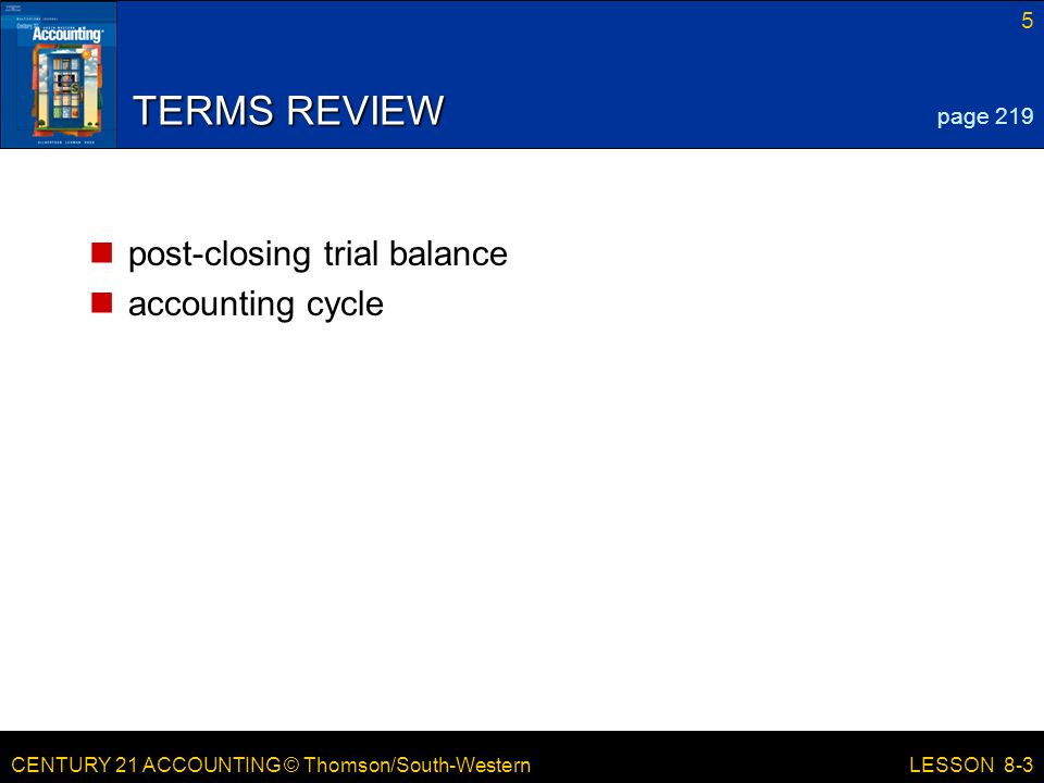 TERMS REVIEW post-closing trial balance accounting cycle page 219