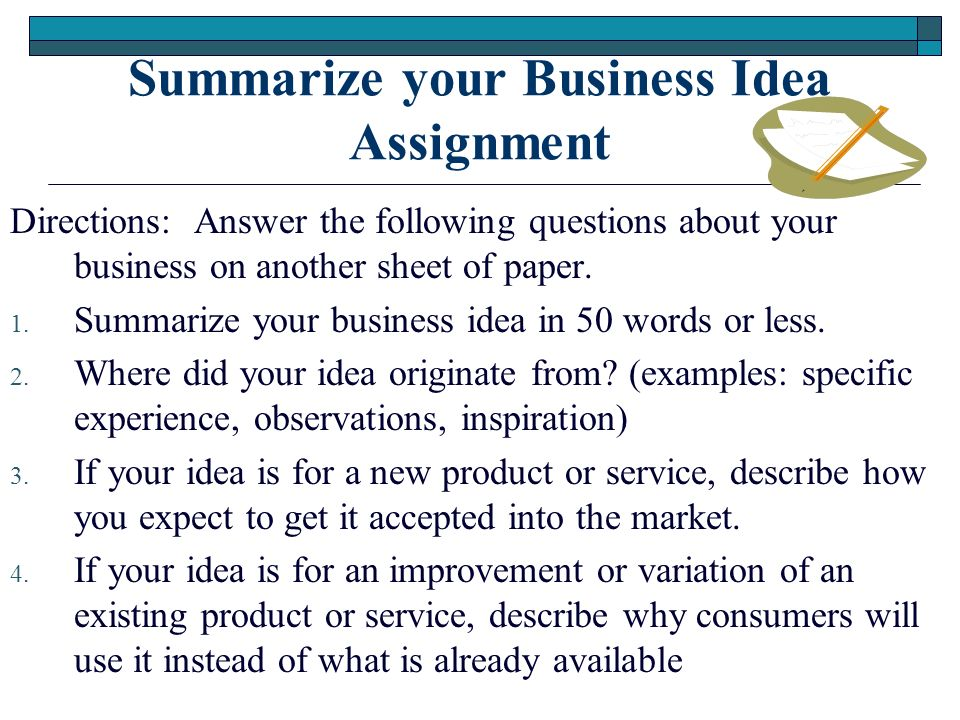 Summarize Your Business Idea Assignment