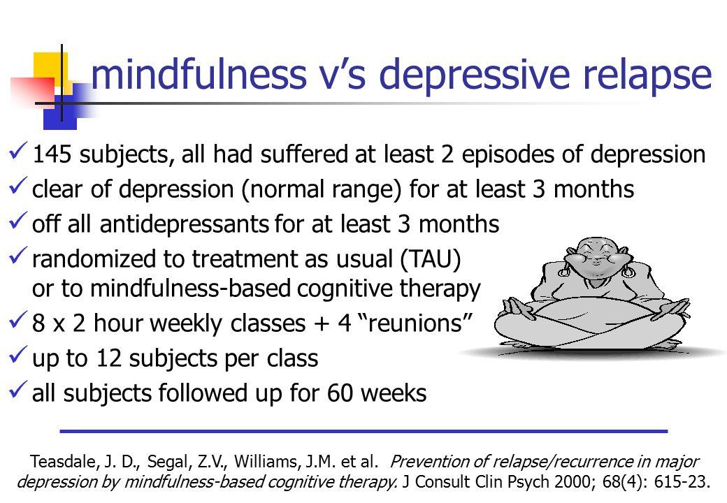 mindfulness v\u0027s depressive relapse ppt video online downloadmindfulness v\u0027s depressive relapse