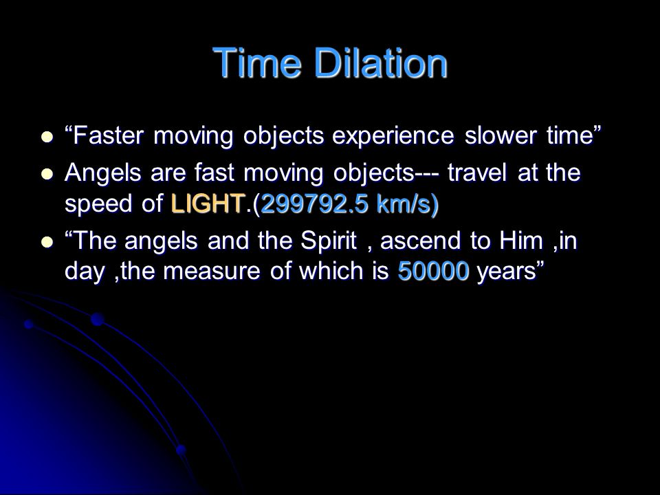 Time Dilation Faster moving objects experience slower time