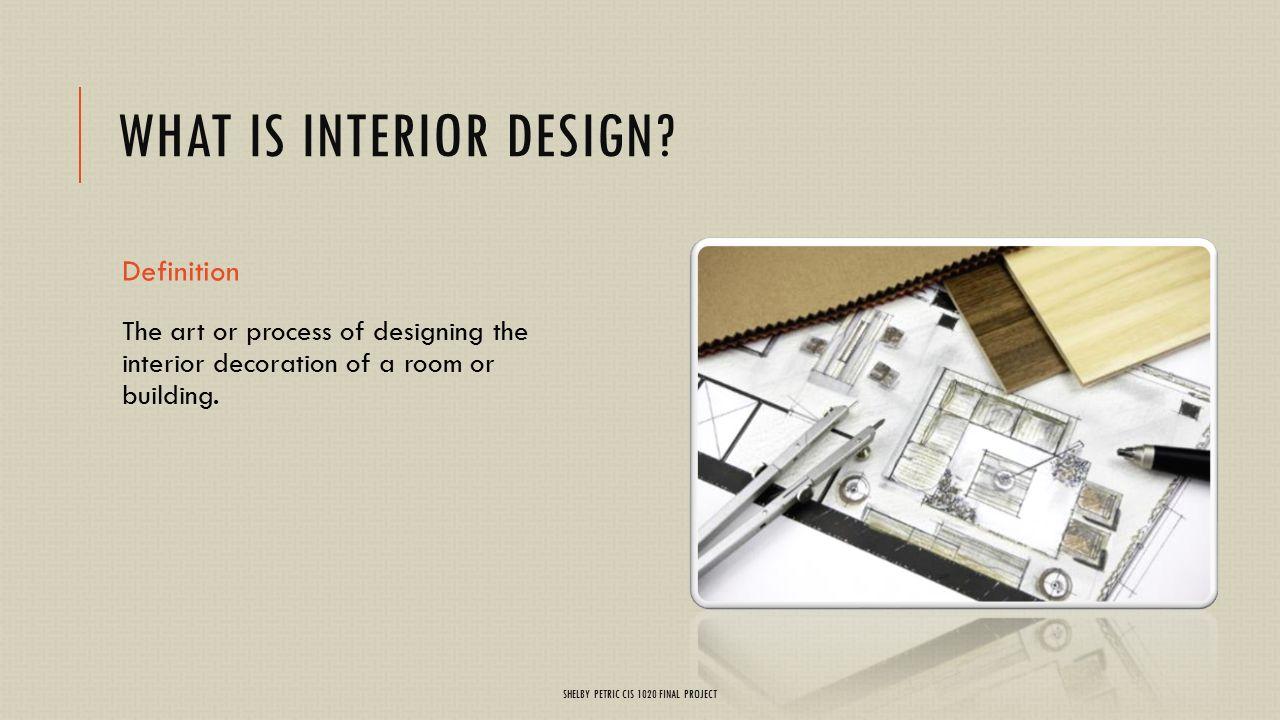 Interior Design basics - ppt download