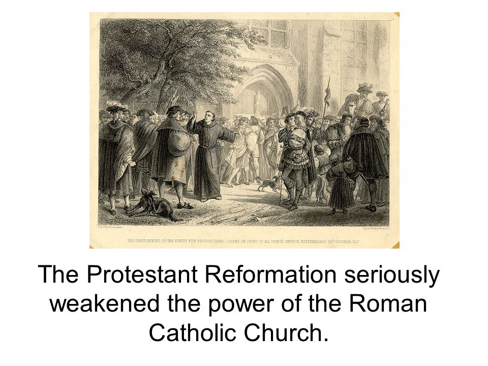 The Protestant Reformation seriously weakened the power of the – Protestant Reformation Worksheet