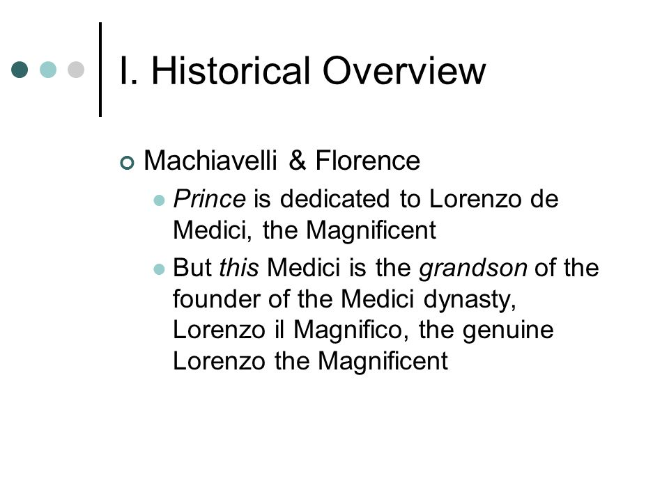 an overview of the society in the prince by machiavelli An 8 page overview of the views of niccolo machiavelli in il  for princes and leaders as the prince by machiavelli  and society, as considered in.