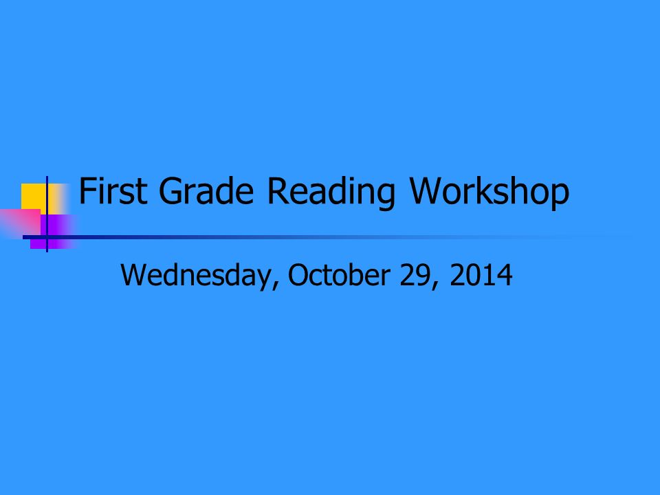 First Grade Reading Workshop