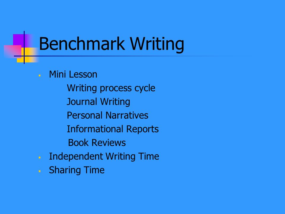 Benchmark Writing Mini Lesson Writing process cycle Journal Writing