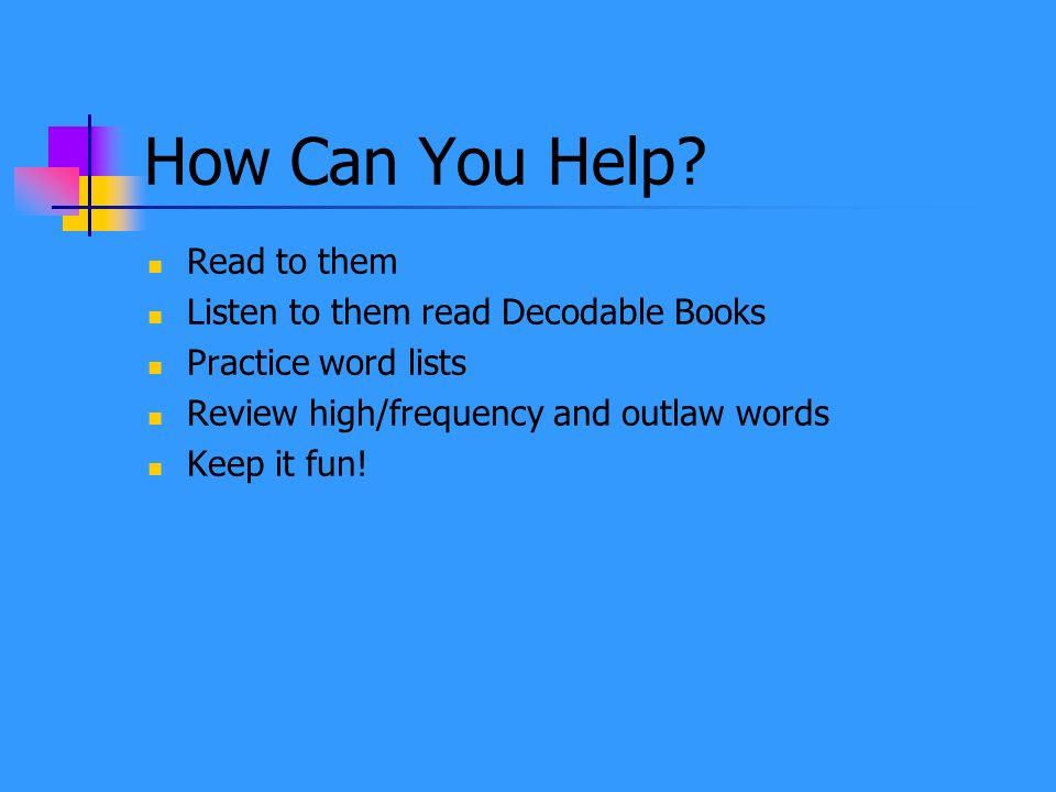 How Can You Help Read to them Listen to them read Decodable Books