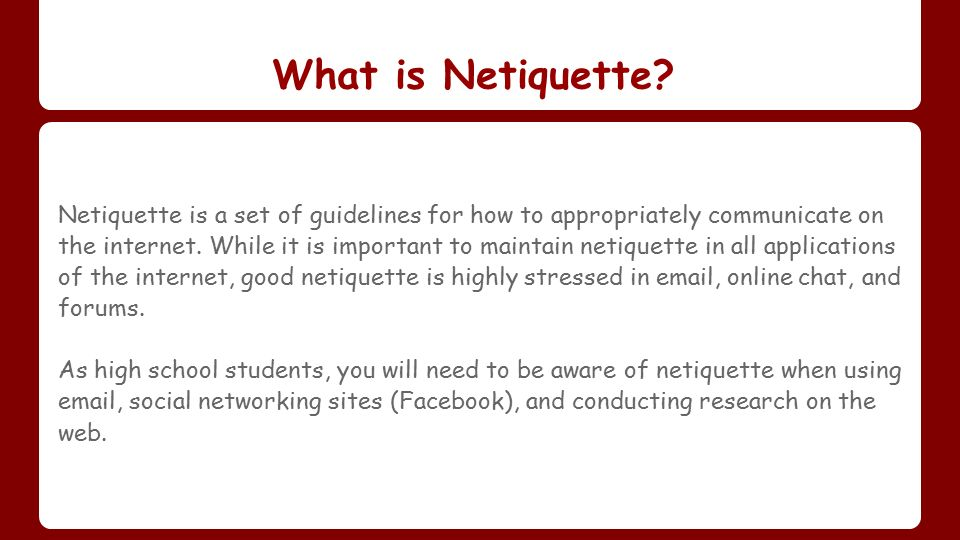 describing netiquette and its rules The old rules of netiquette — 7 rules of social media netiquette 17 don't ask people to shill for you i will tweet your stuff, on occasion.