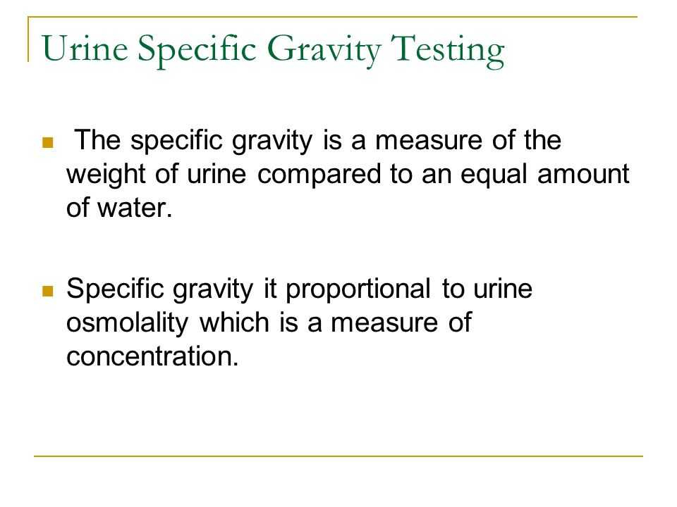 how to raise specific gravity in urine