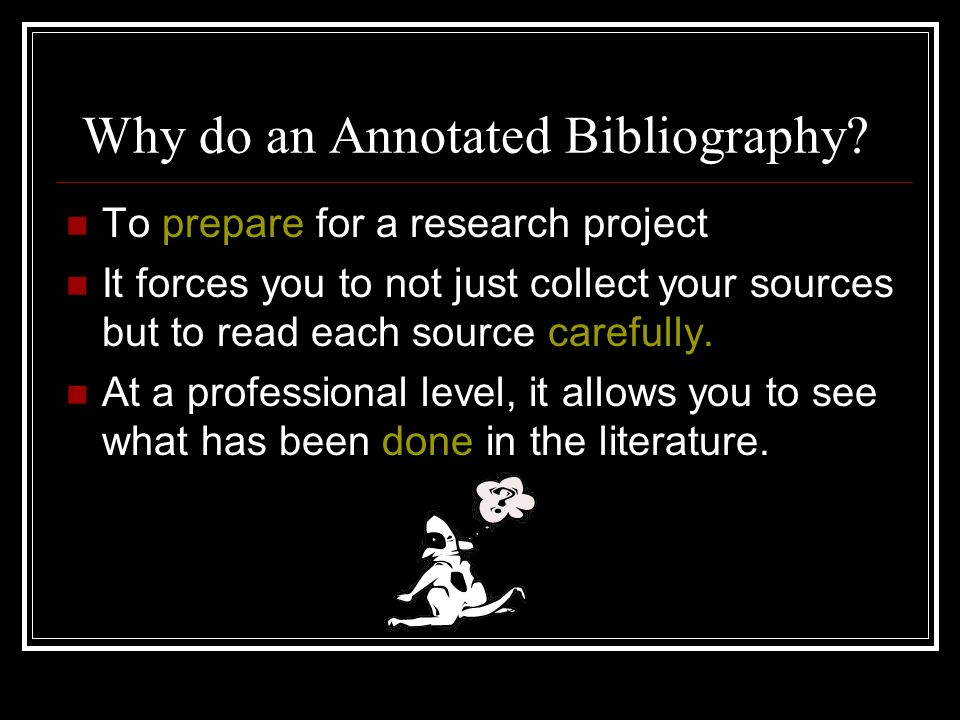 How to Write an Annotated Bibliography - MLA Style