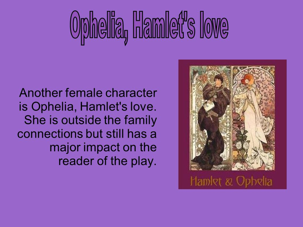 hamlet ophelia love essay Essay example made by a student hamlet is noted as being one of shakespearean most puzzling and darkest plays while the play.