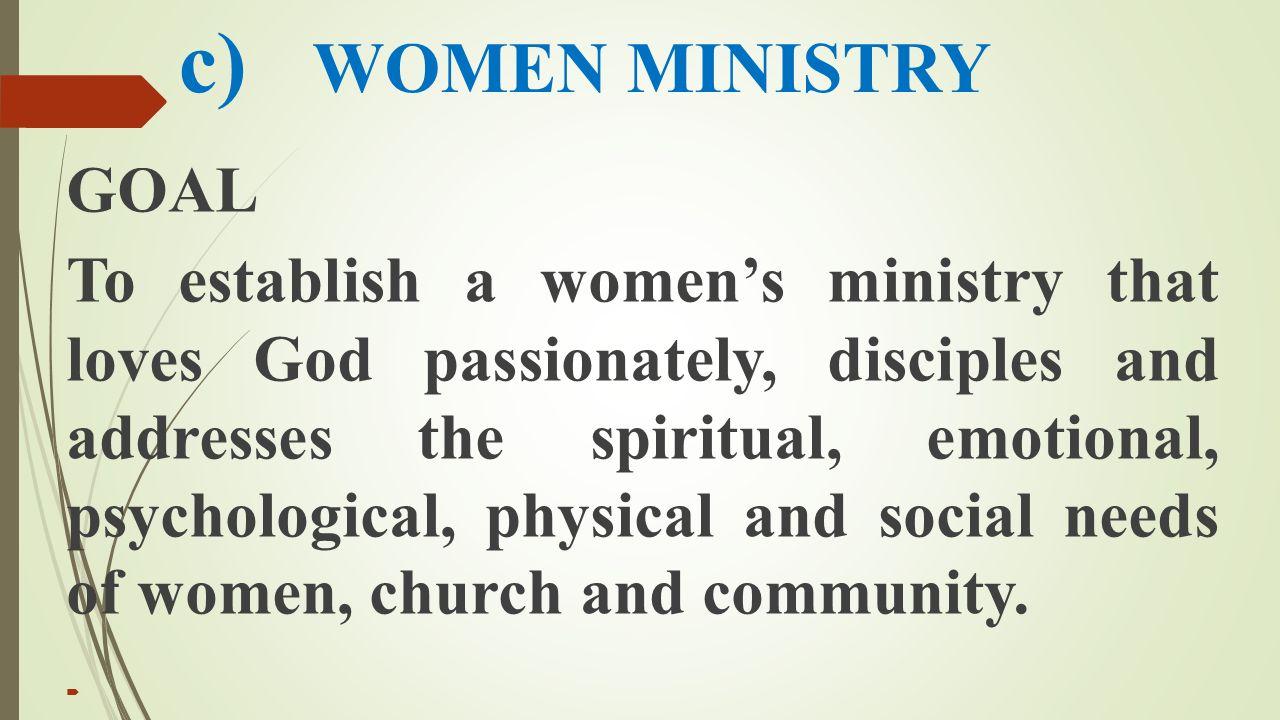 c) WOMEN MINISTRY GOAL.