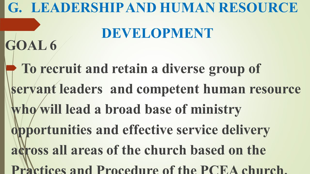 G. LEADERSHIP AND HUMAN RESOURCE DEVELOPMENT