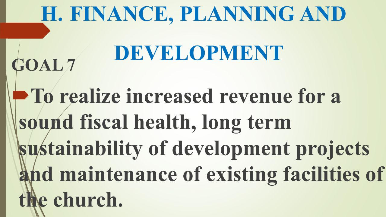 H. FINANCE, PLANNING AND DEVELOPMENT