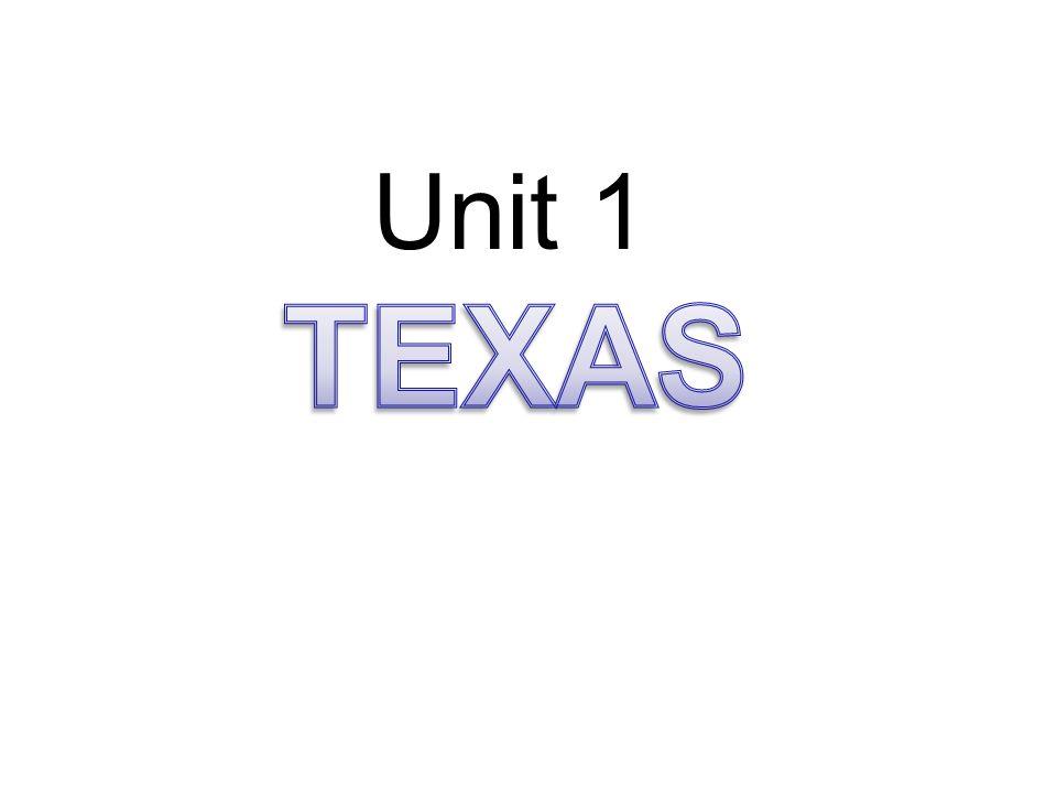 Unit 1 TEXAS