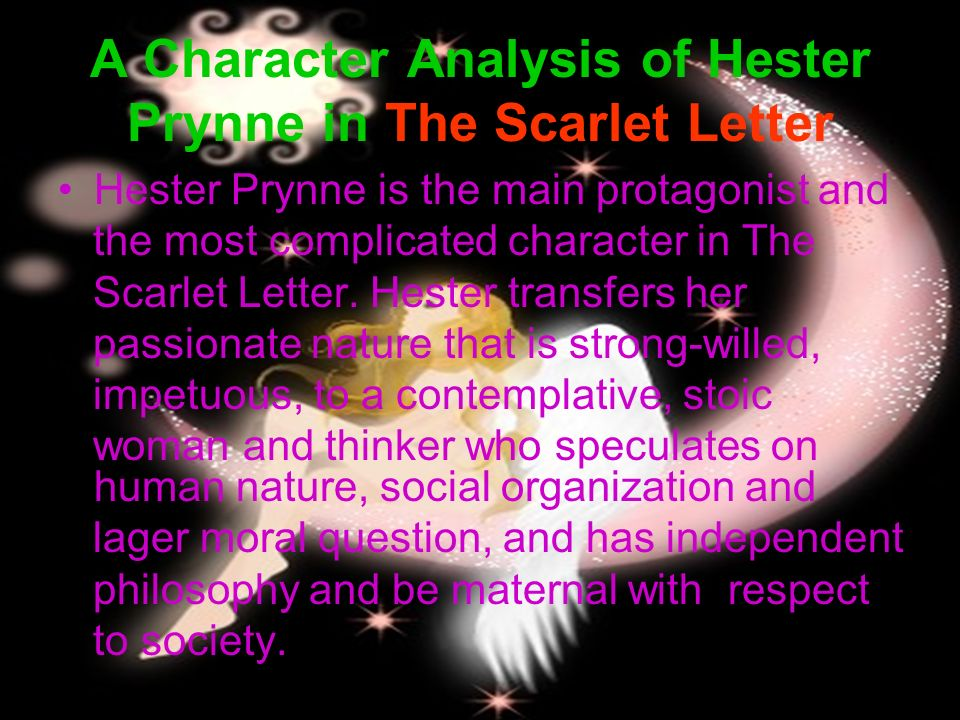 an analysis of the hester prynne character analysis in the scarlet letter by nathaniel hawthorne This study guide and infographic for nathaniel hawthorne's the scarlet letter the scarlet letter offer summary and analysis hester prynne commits adultery.