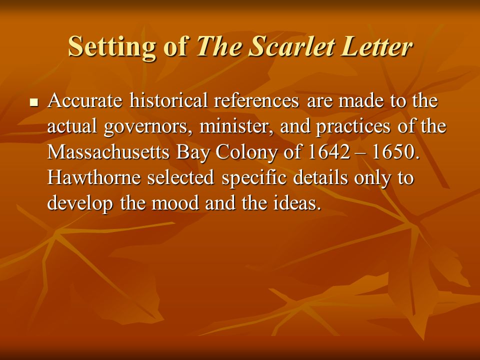 an analysis of the ways of setting in the scarlet letter