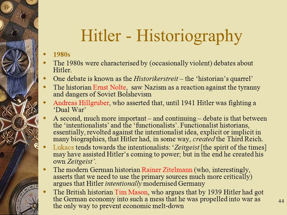 hitler the intentionalist and the functionalist Holocaust intentionalism argues that the holocaust was intended and ordered by adolf hitler, while holocaust functionalism argues that the holocaust started due to lower german officials starting genocidal killings on their own initiative and without orders there are also various combinations of these two views.