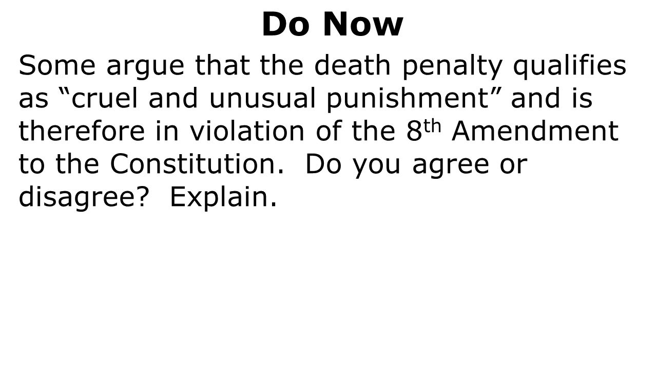 an argument that execution is cruel and unusual The supreme court has ruled that the death penalty is not a per se violation of   reasoning that the georgia rules reduced the problem of arbitrary application   baze held that lethal injection did not constitute a cruel and unusual punishment.