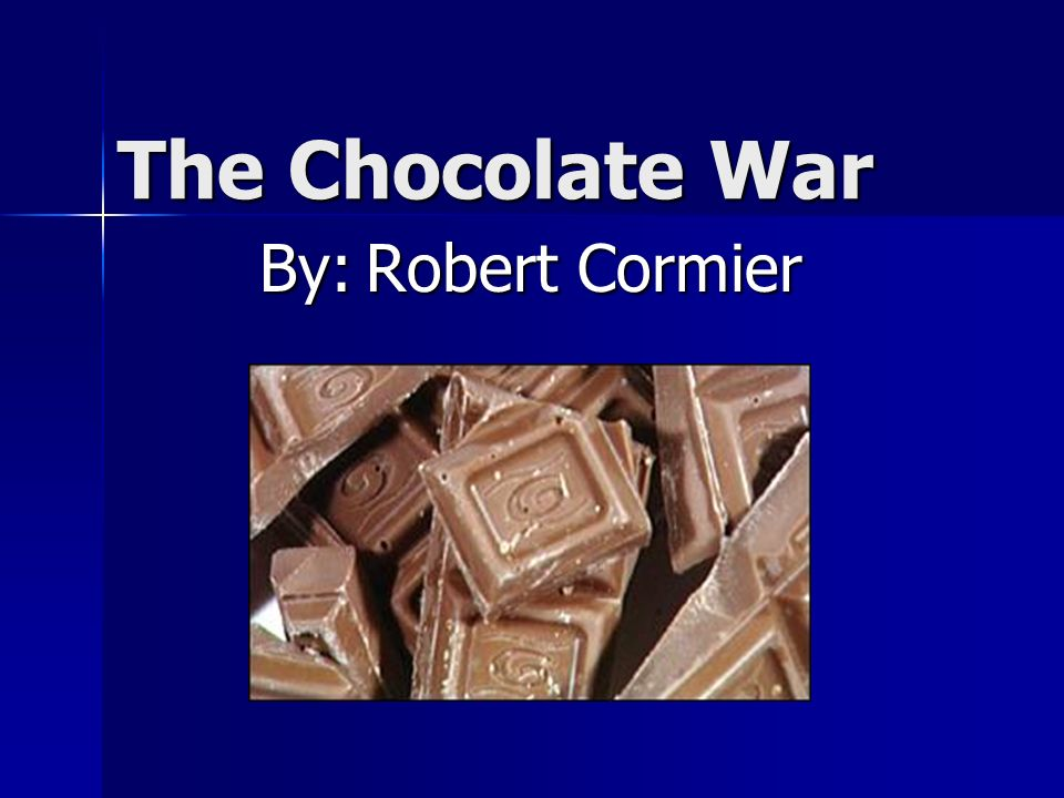 the chocolate war by robert cormier essay