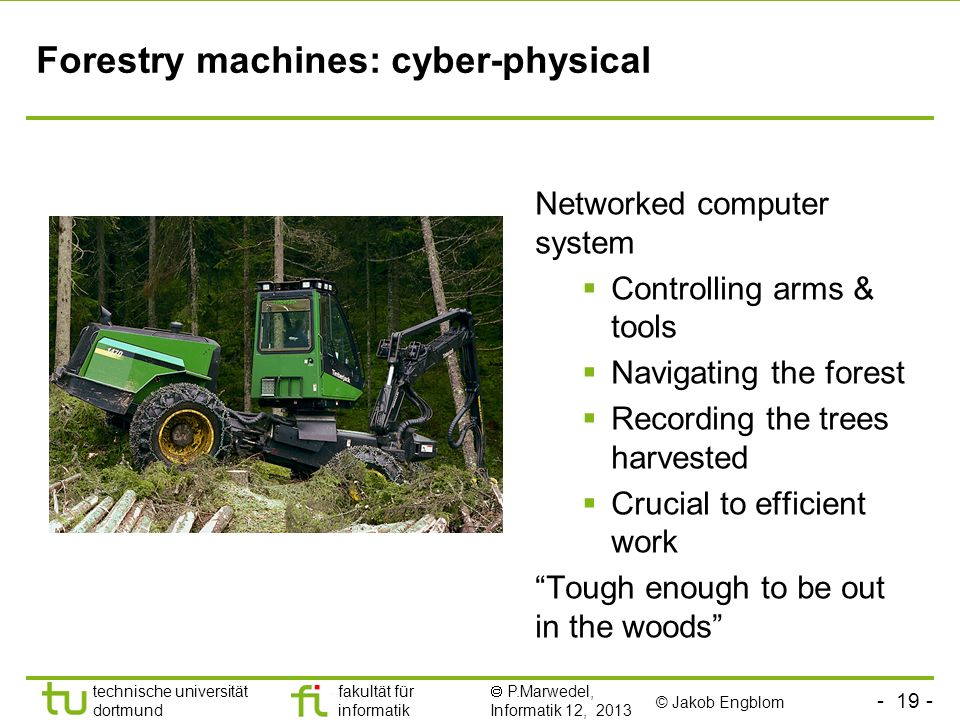 Forestry machines: cyber-physical