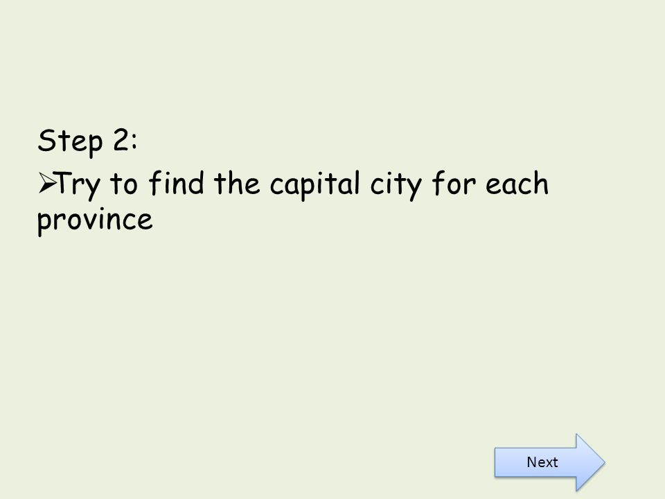 Try to find the capital city for each province