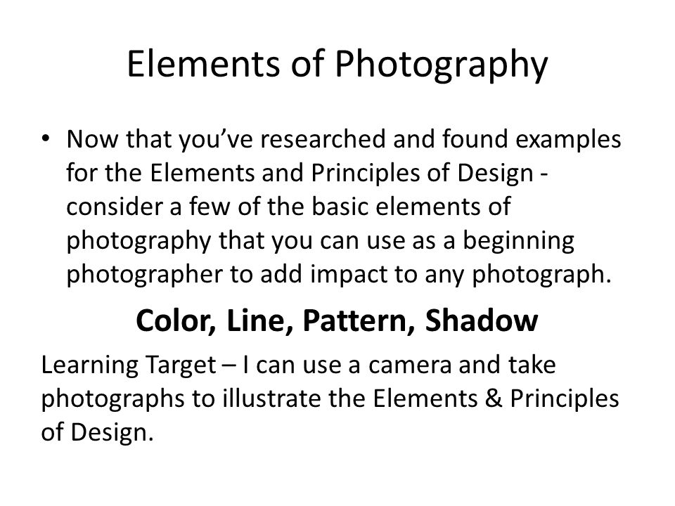 Elements And Principles Of Design Photography : Elements of photography ppt video online download
