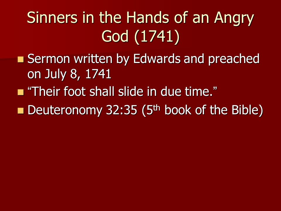 'sinner in the hands of an Sinners in the hands of an angry god (9780875522333) by jonathan edwards hear about sales, receive special offers & more you can unsubscribe at any time.