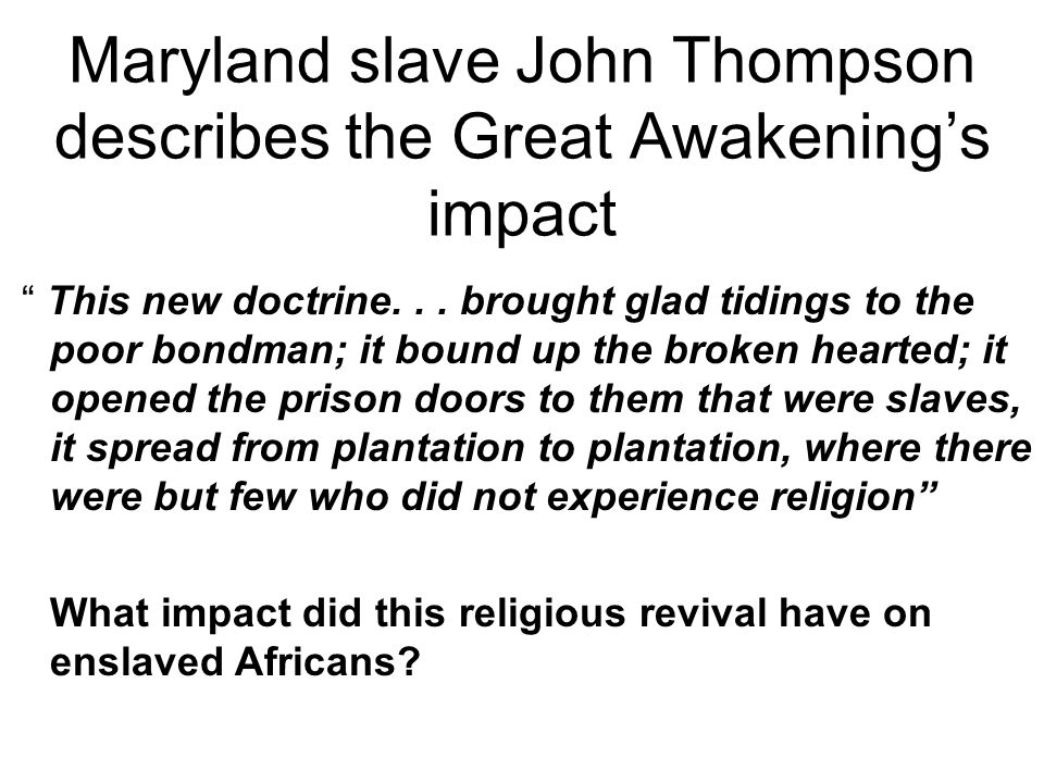 what were the political consequences of the great awakening By the end of this section, you will be able to: explain the significance of the great awakening describe the genesis, central ideas, and effects of the enlightenment in british north america.