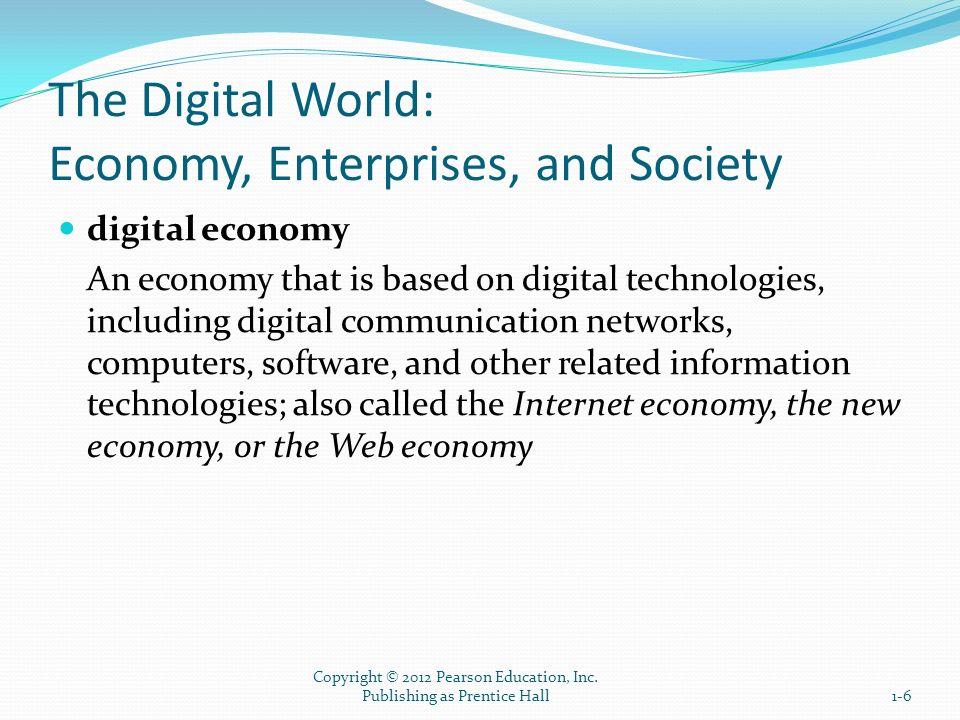 The Digital World: Economy, Enterprises, and Society