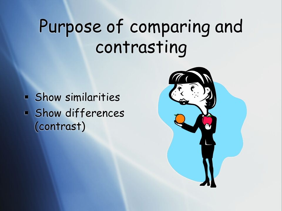 purpose of compare and contrast essays The venn diagram is a great tool for brainstorming and creating a comparison between two or more  how to teach students to organize and write compare-contrast essays.