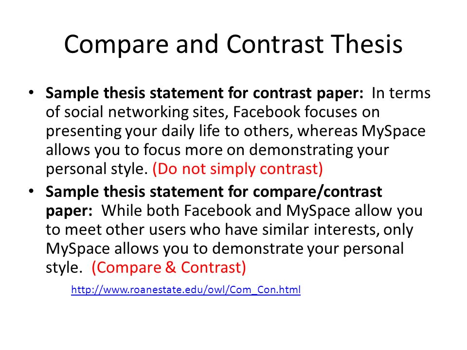 example compare and contrast thesis You just finished sample compare and contrast essay - lincoln/douglass more ap english sample essays sample compare and contrast essay.