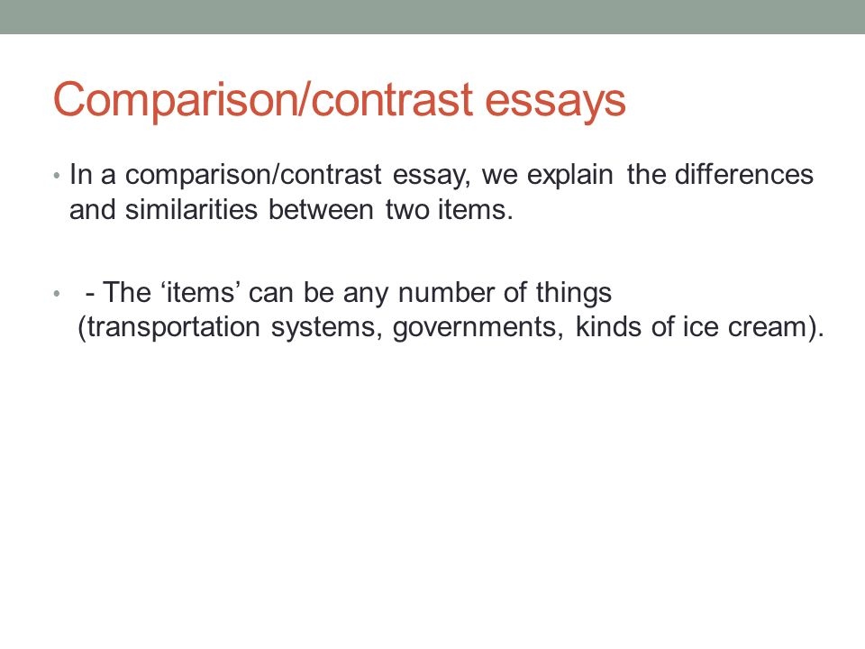 comparison of the systems essay This lesson explains what it is to write a compare and contrast essay for the student who needs to describe two subjects, a compare and contrast essay offers the opportunity to explore the similarities and differences of a topic.