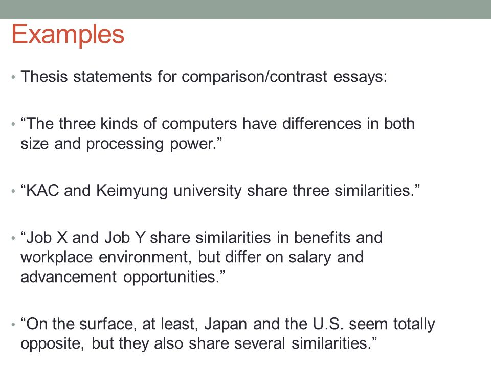 examples thesis statements for comparisoncontrast essays - Comparison Essay Thesis Example