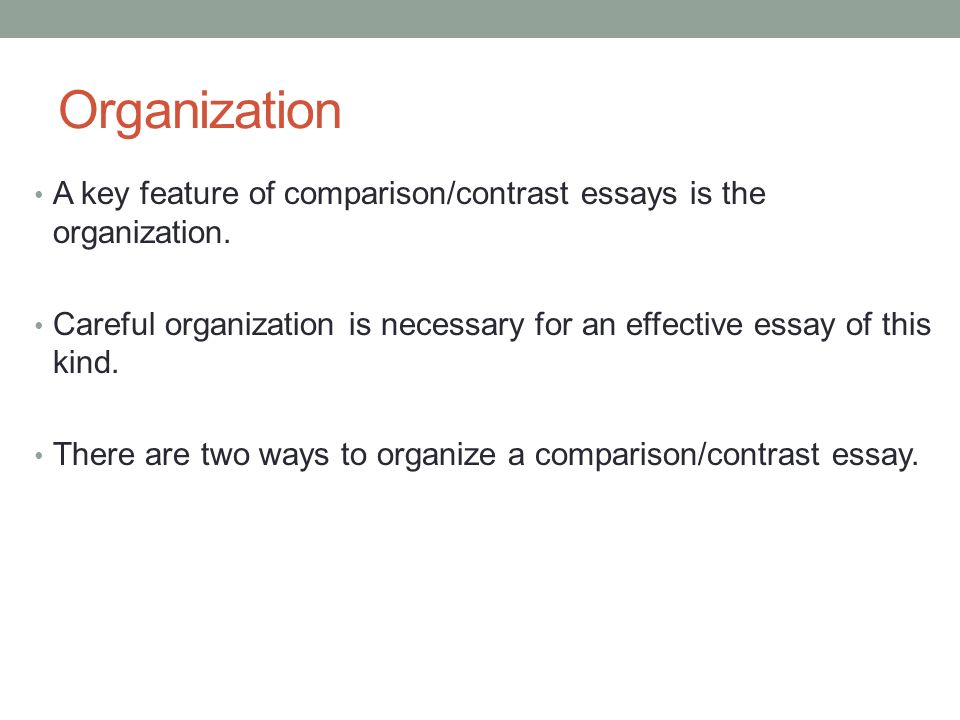 features of comparison essay People compare and contrast in both writing and life in writing, you must first decide whether you will compare, contrast or both follow these steps when writing a comparison / contrast essay 1 identify similarities and differences if you have three items to compare or contrast, figure out how they are similar and how they are different.