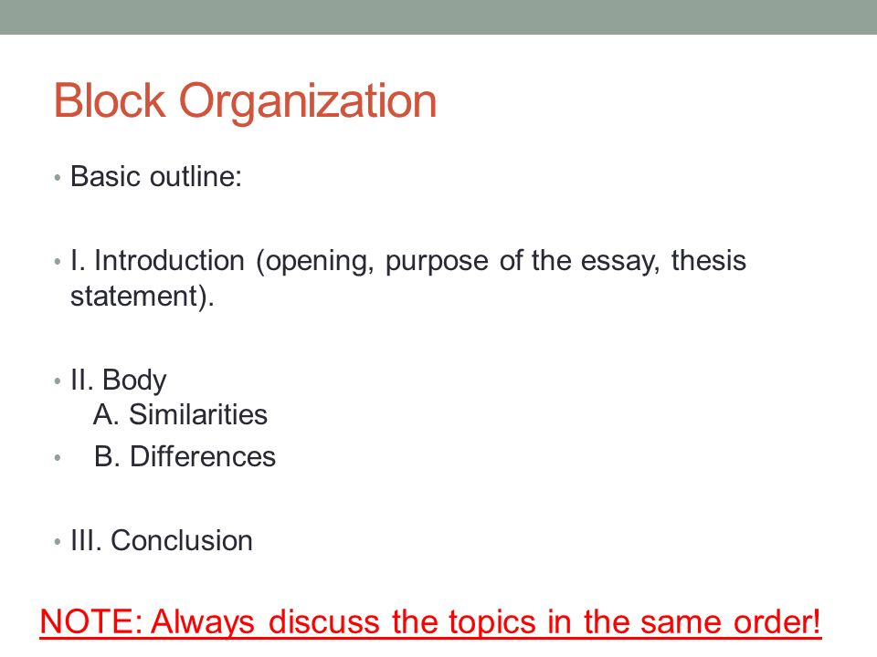 two basic organizational methods for a compare-and-contrast essay