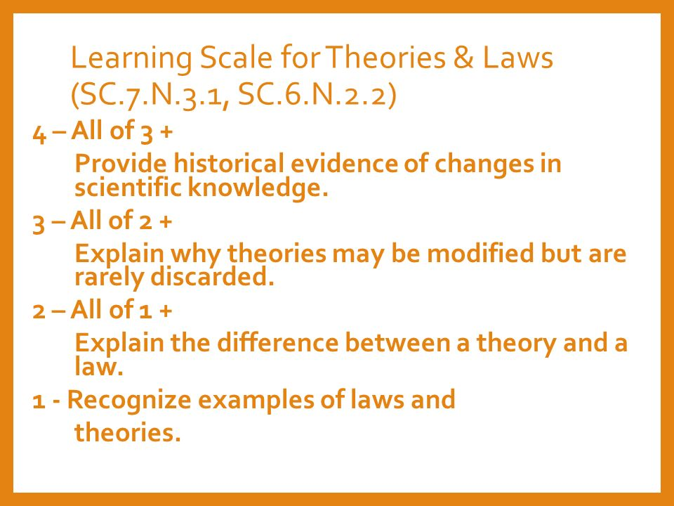 explain the relationship between scientific theory and law