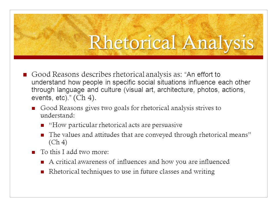 analysis of a rhetorical situation O to summarize any text, explicitly use the terms: rhetorical situation (the occasion, the intended audience, the implied audience), rhetor's purpose, major claims, types of evidence)—minus 1/3 rd of a grade if you don't use the terms explicitly.