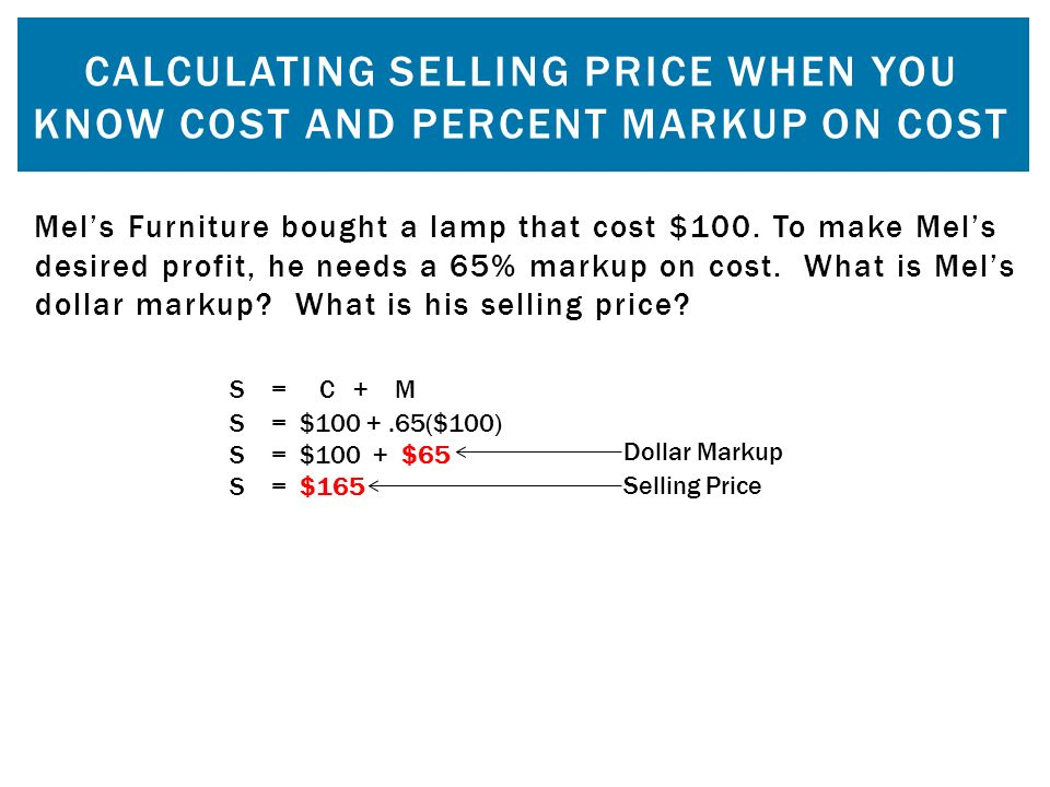 Calculating Selling Price When You Know Cost And Percent Markup On Cost