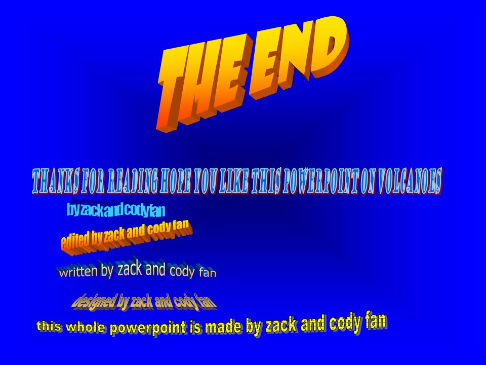 Volcanoes by zack and cody fan ppt download thanks for reading hope you like this powerpoint on volcanoes toneelgroepblik Gallery