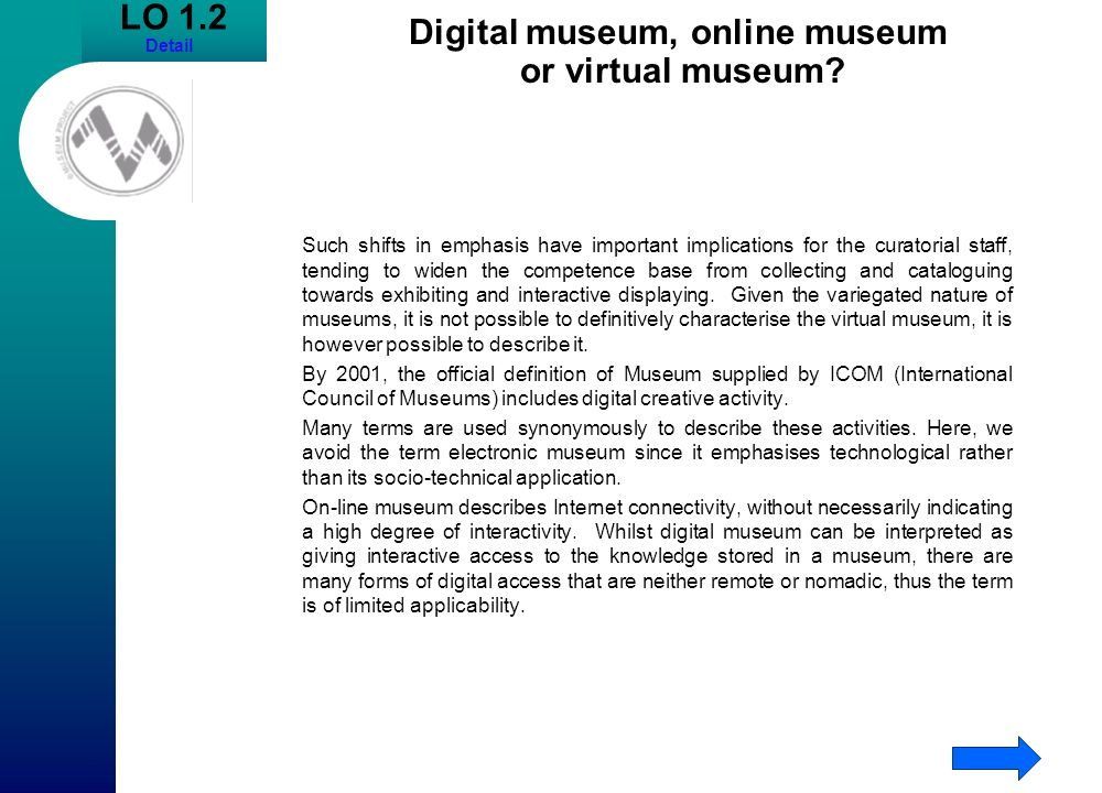 Digital museum, online museum or virtual museum