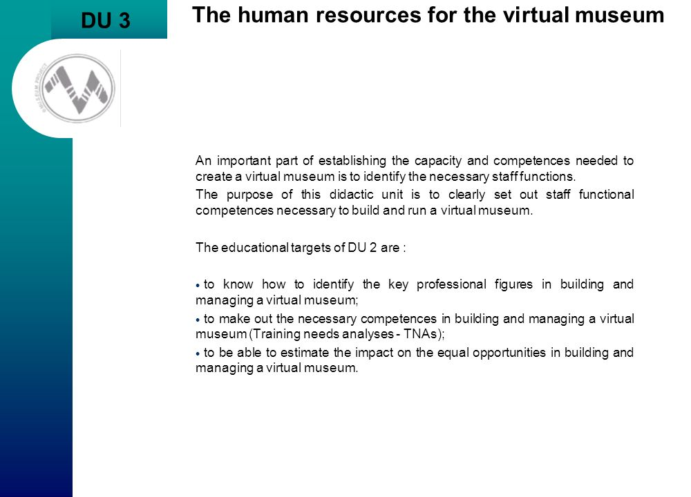 The human resources for the virtual museum