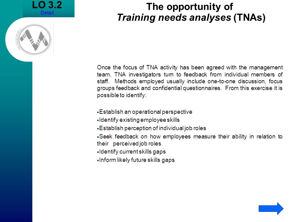 The opportunity of Training needs analyses (TNAs)