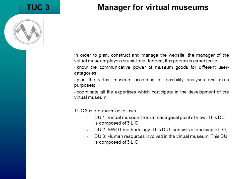 Manager for virtual museums