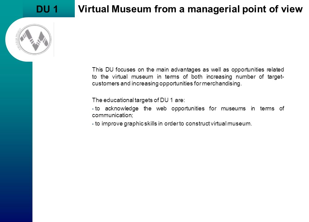 Virtual Museum from a managerial point of view